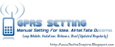 GPRS Setting For All Operator Networks in India(Updated)