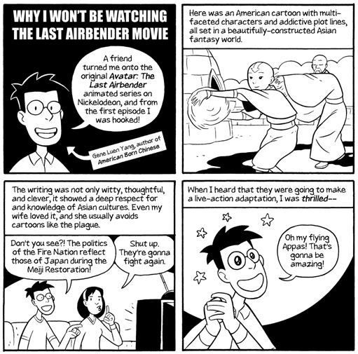 Why I Won't Be Watching The Last Airbender Movie by Gene Luen Yang.