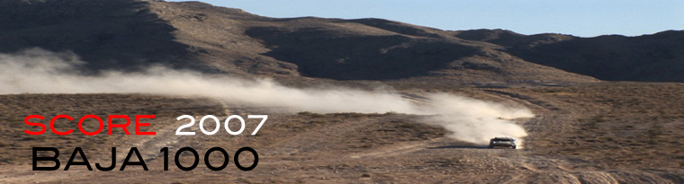 SCORE '07 Baja 1000