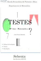 Sebenta de TESTES de Matemática - A 10º Ano