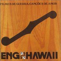 Engenheiros do Hawaii 1993+%E2%80%93+Filmes+De+Guerra,+Can%C3%A7%C3%B5es+De+Amor
