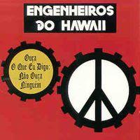 Engenheiros do Hawaii 1988+%E2%80%93+Ou%C3%A7a+O+Que+Eu+Digo,+N%C3%A3o+Ou%C3%A7a+Ningu%C3%A9m