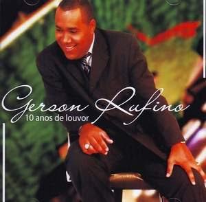 Cd Gerson Rufino - 10 Anos de Louvor