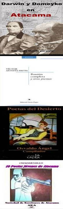 1.- Darwin y Domeyko en Atacama  Ed. M. M.P./ 2.- Pensión Completa y Otros Poemas Ed. Cuarto Propio
