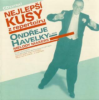 Nejlepsí Kusy Z Repertoiru Ondřeje Havelky a jeho Melody Makers (2000)