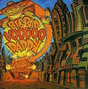 Big Bad Voodoo Daddy: Big Bad Voodoo Daddy (1998)