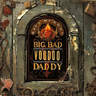 Big Bad Voodoo Daddy: Save My Soul (2003)