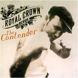 Royal Crown Revue: The Contender (1998)