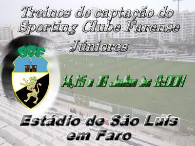 Treinos de captação de Júniores no Farense - 14,15 e 16 Julho às 9H no Estádio de São Luís - Vêm jogar no maior clube algarvio