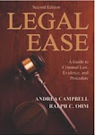 LEGAL EASE: A Guide to Criminal Law, Evidence and Procedure