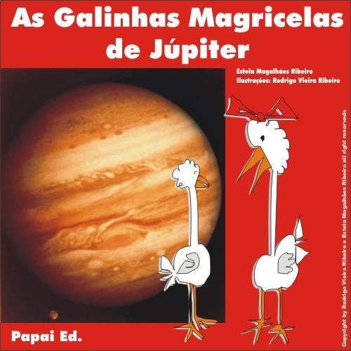 Galinhas Magricelas de Júpiter