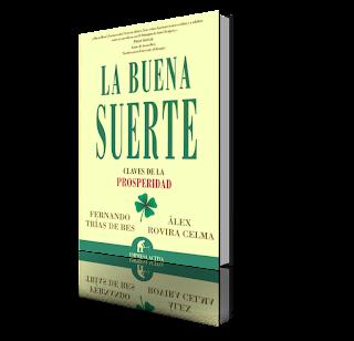 Bajar Libro: La Buena Suerte: Claves de la Prosperidad, Alex Rovacudira y Fernando Trias