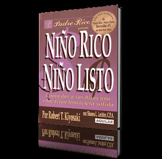 Niño Rico, Niño Listo de Robert Kiyosaki