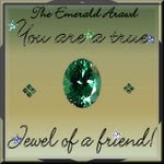 Emerald Jewel from Friends!