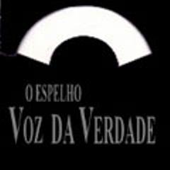 Voz da Verdade - O Espelho(1999)