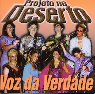 Baixar CD Voz da Verdade   Projeto No Deserto(2001)