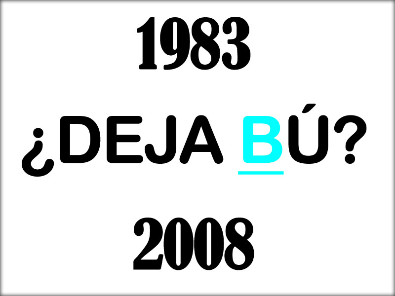 1983 - ¿Deja Bu? - 2008 Deja%2Bbu%2Bcopy