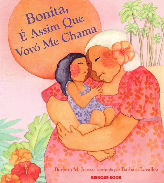 Livro infantil Bonita, É assim que Vovó me chama