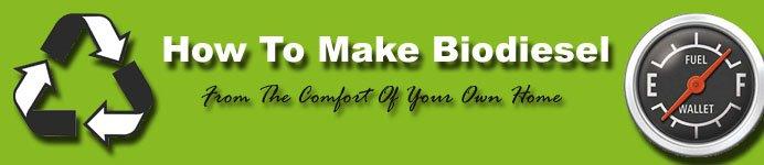 Making Biodiesel At Home