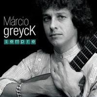 marcio Marcio Greyck   Sempre [2008]