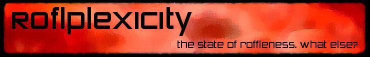 Roflplexicity