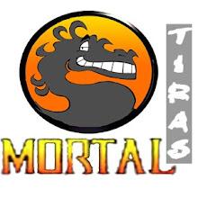 Mortal Tiras