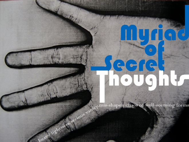 myriad of secret thoughts