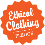 A CHALLENGE TO YOU TO TAKE THE ETHICAL CLOTHING PLEDGE!