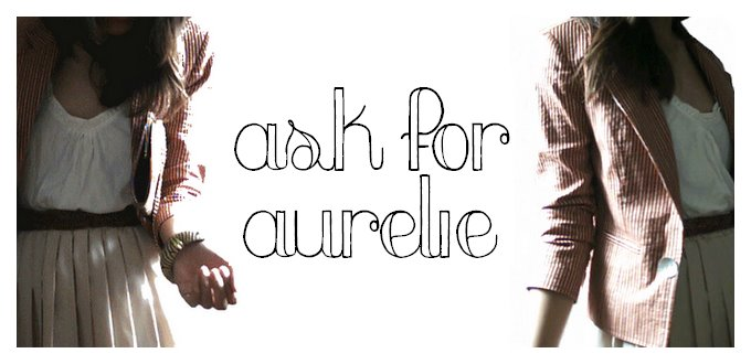 ASK FOR AURELIE