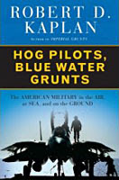 Hog Pilots, Blue Water Grunts - Robert D. Kaplan