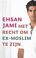 Het recht om ex-moslim te zijn - Ehsan Jami