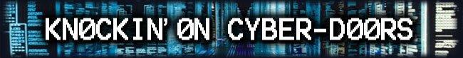 Knockin' on cyber-doors