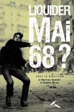 Liquider Mai 68? dans Pol-Actualite et Politique. mai68