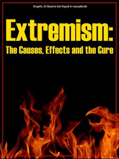 Extremism: The Causes, Effects And The Cure Dr Baasim bin Faysal al-Jawaabirah