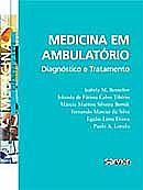 Medicina em Ambulatório: de Isabela Bensenor e Paulo Lotufo
