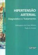 Hipertensão Arterial: de Robespierre Ribeiro e Paulo Lotufo