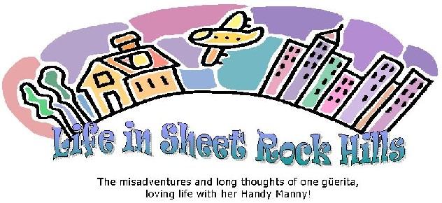 Life in Sheet Rock Hills