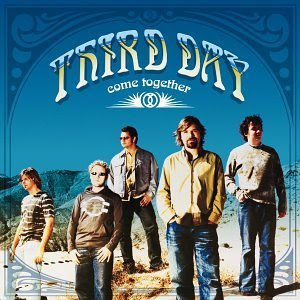 Third Day - Come Together 2001