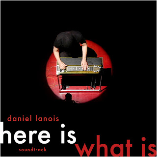 Daniel Lanois: Here is What Is is