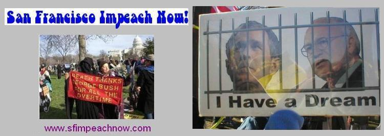 San Francisco Impeach Now!