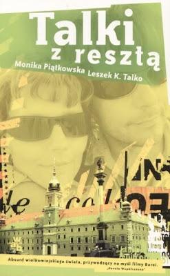M. Piątkowska, L.K. Talko. Talki z resztą.