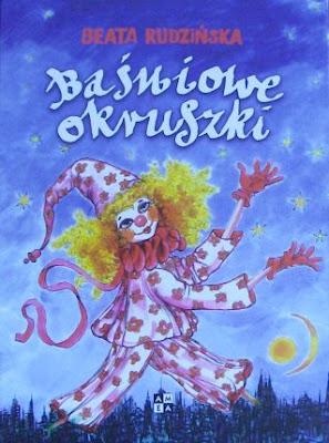 Beata Rudzińska. Baśniowe okruszki.