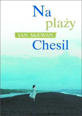 Ian McEwan. Na plaży Chesil.