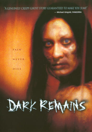 DARK REMAINS (2005)
