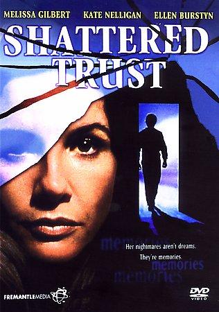 SHATTERED TRUST (1993)