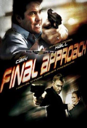 FINAL APPROACH (2008) (NEW RELEASE)