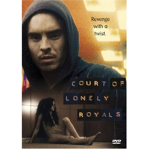 COURT OF LONELY ROYALS (2006)
