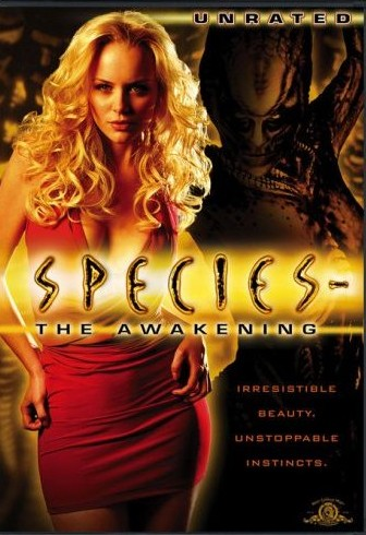 SPECIES IV: THE AWAKENING (2007)
