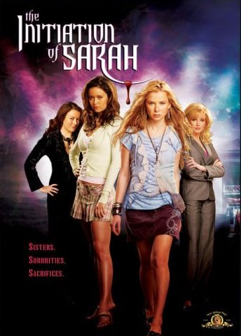 THE INITIATION OF SARAH (2006)