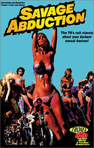 SAVAGE ABDUCTION (1973)